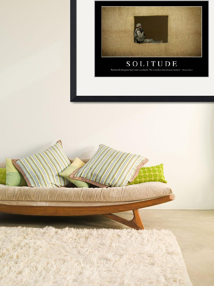 """""""Solitude: Inspirational Quote and Motivational Pos&quot  by stocktrekimages"""