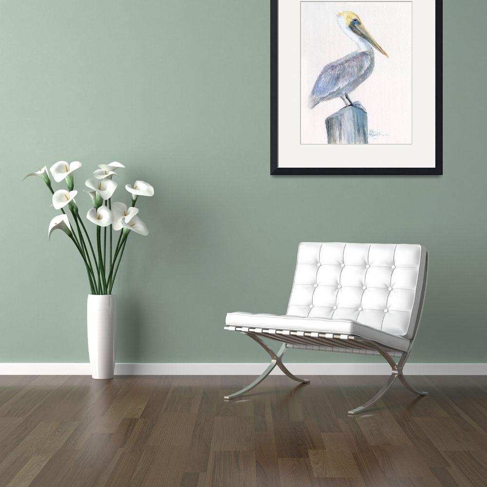 """""""pelican at the pier""""  (2007) by LisaMclaughlin"""