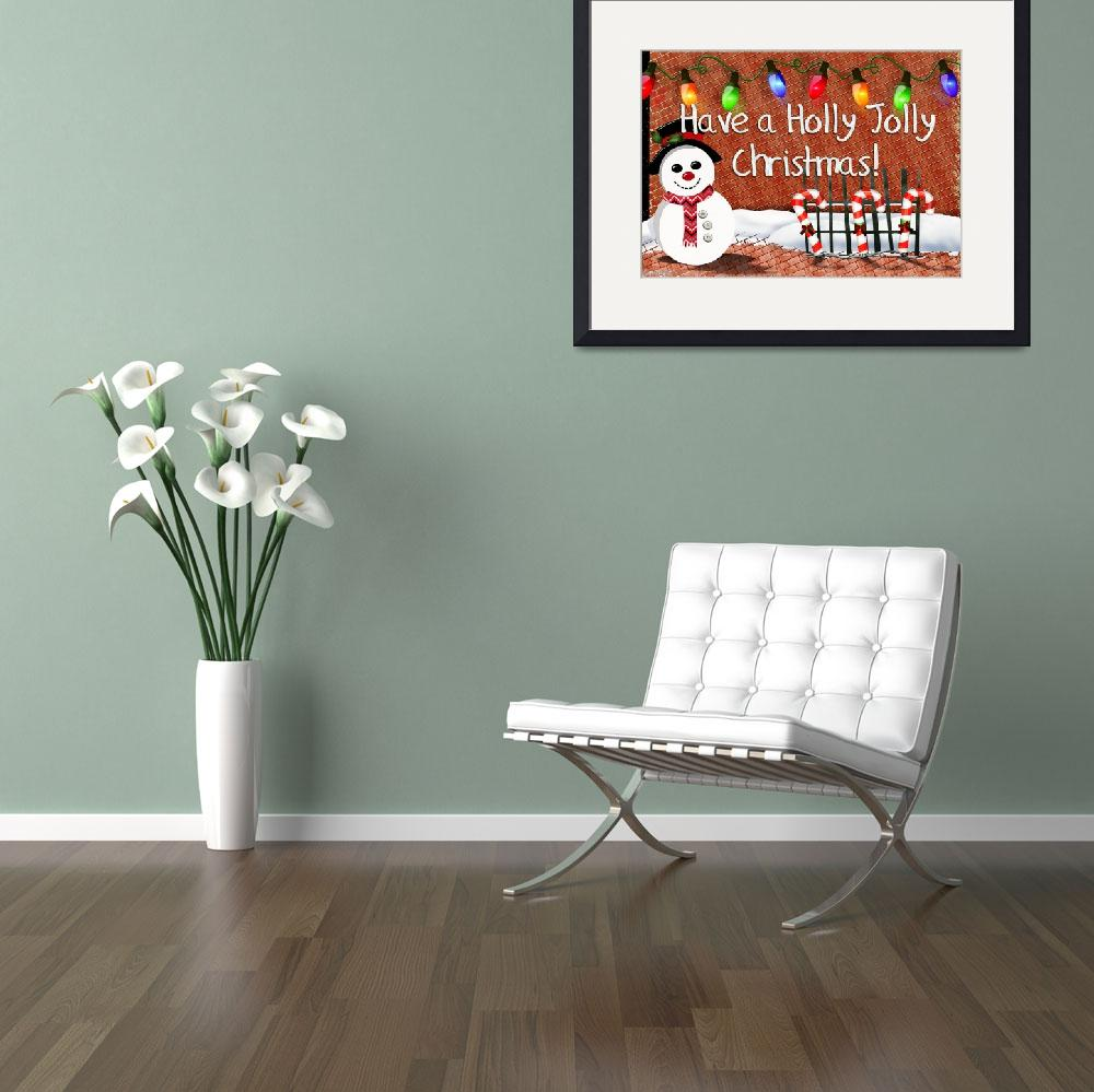 """""""Holly Jolly Snowman Christmas Decor&quot  (2013) by ReneeLozenGraphics"""
