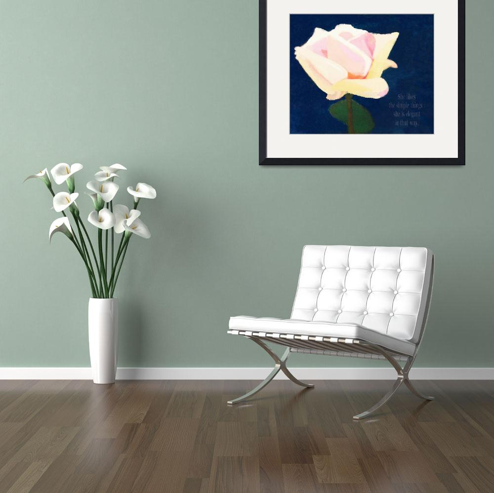"""""""SHE IS ELEGANT - SIMPLICITY OF A ROSE&quot  (2010) by lisaweedn"""