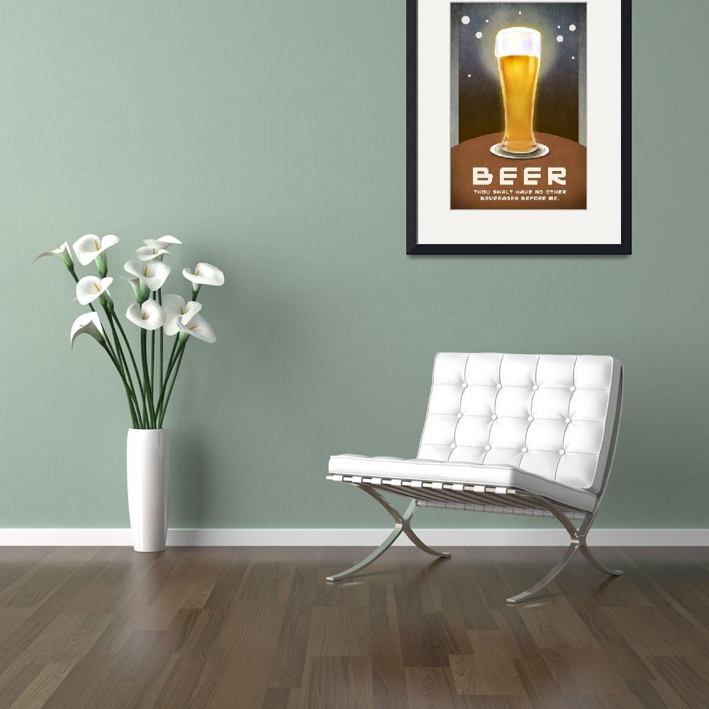 """""""beer -- no beverages before ME poster&quot  (2012) by rchristophervest"""