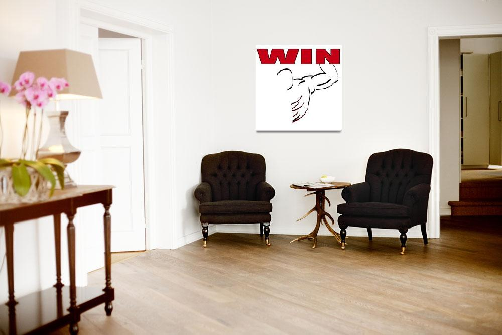 """""""WIN&quot  (2010) by NorcalArtist"""