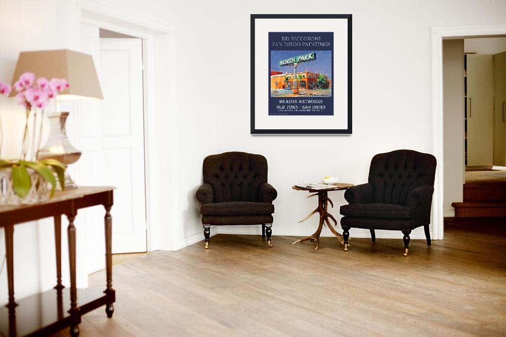 """""""Beacon Artworks North Park Sign San Diego Poster&quot  (2008) by RDRiccoboni"""