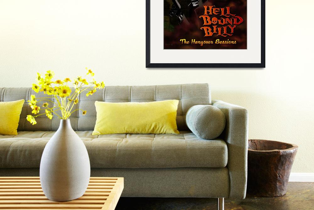"""""""HellBound Billy CD Cover Art&quot  (2008) by robertelrod"""