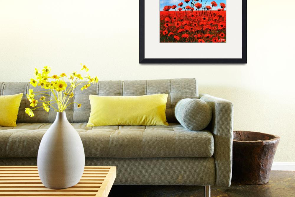 """""""Poppies  Larry Kip Hayes&quot  (2014) by kiphayes"""