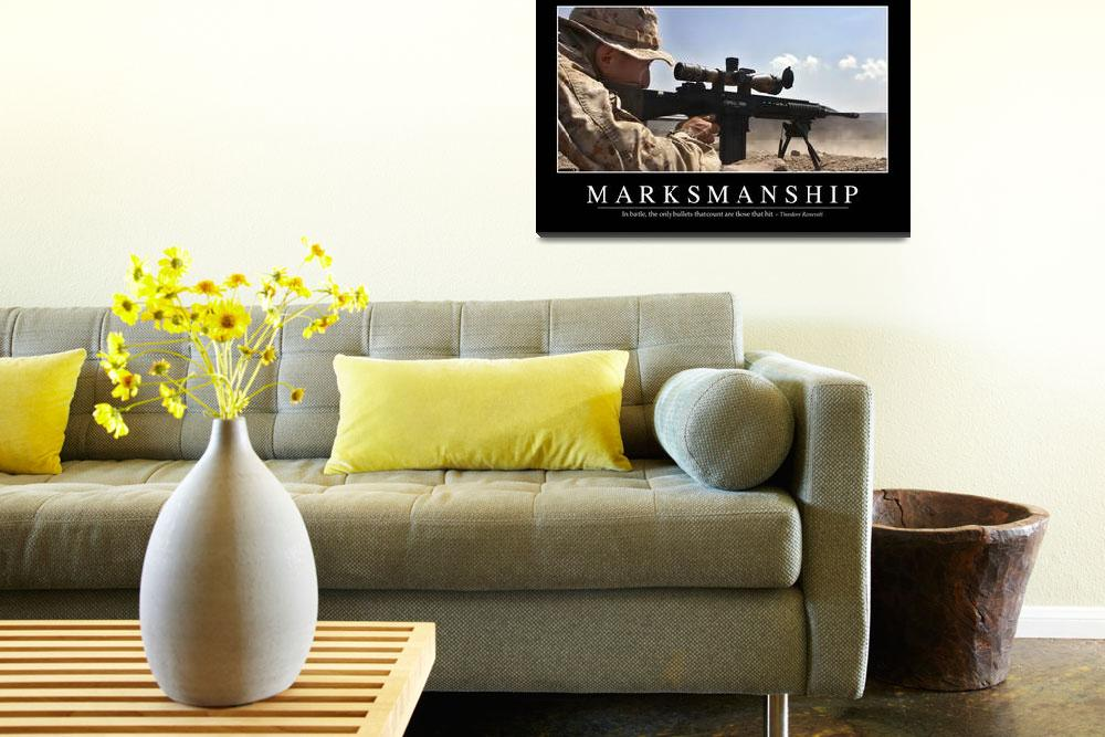 """""""Marksmanship: Inspirational Quote and Motivational""""  by stocktrekimages"""