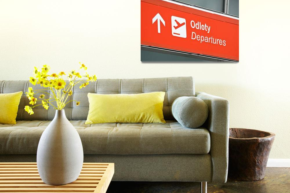 """""""Airport departure sign.""""  by FernandoBarozza"""