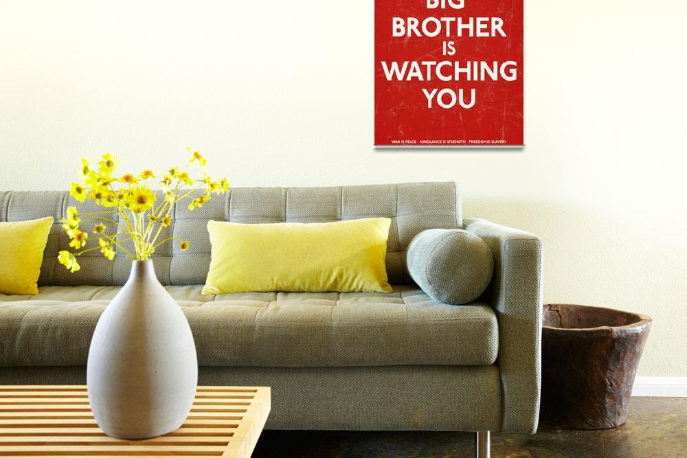 """""""Big Brother Is Watching You&quot  (2010) by libertymaniacs"""