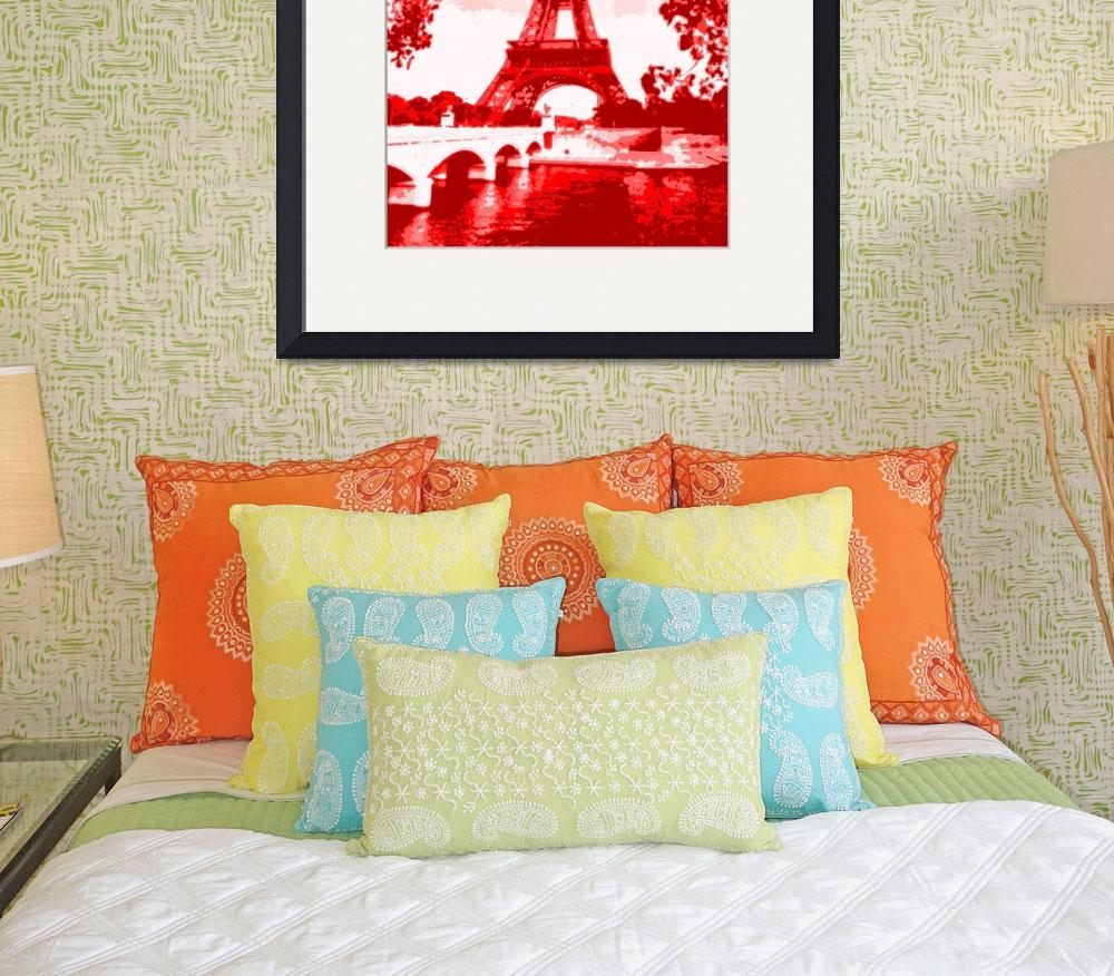 """""""Eiffel Tower Paris Enhanced red&quot  (2013) by TheNorthernTerritory"""