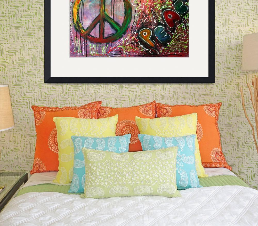 """Peace&quot  (2010) by ArtPrints"
