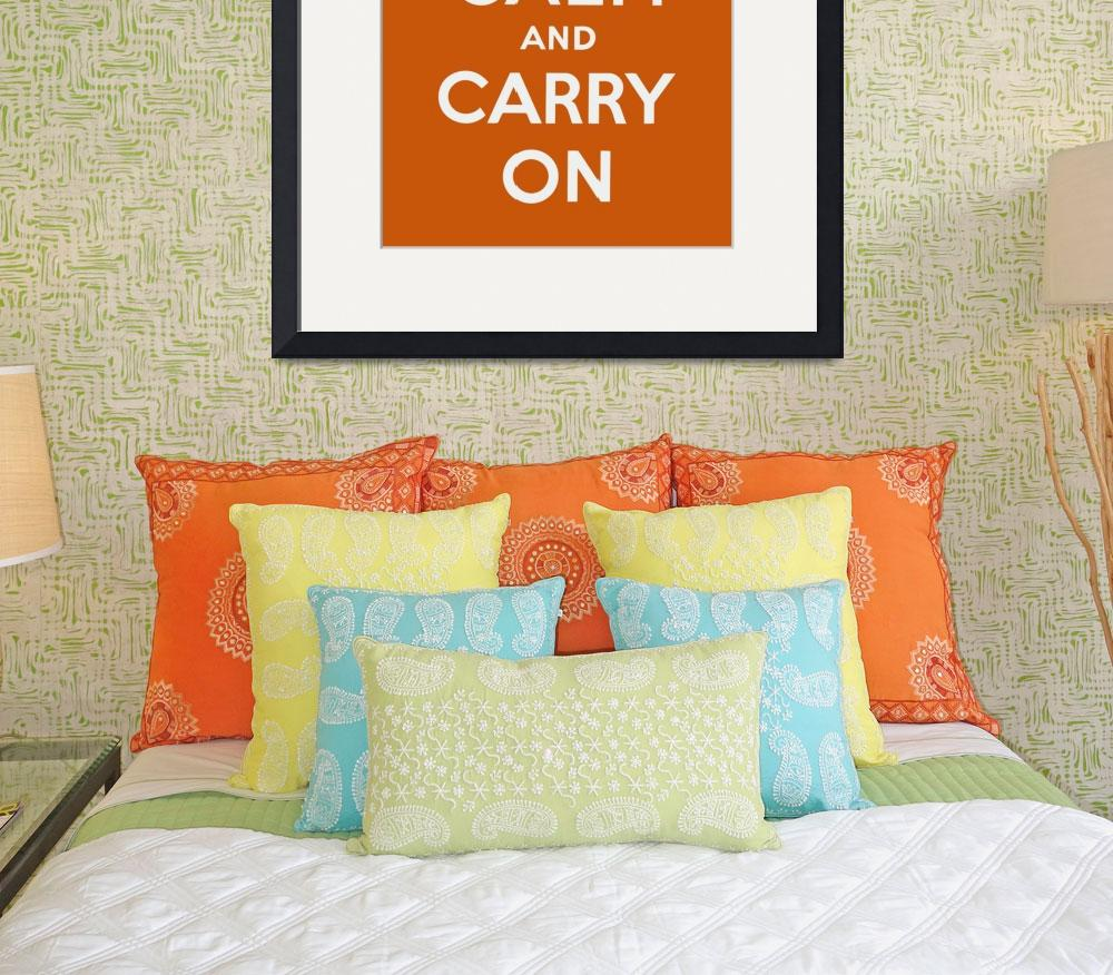 """""""Orange Keep Calm And Carry On&quot  by oldies"""