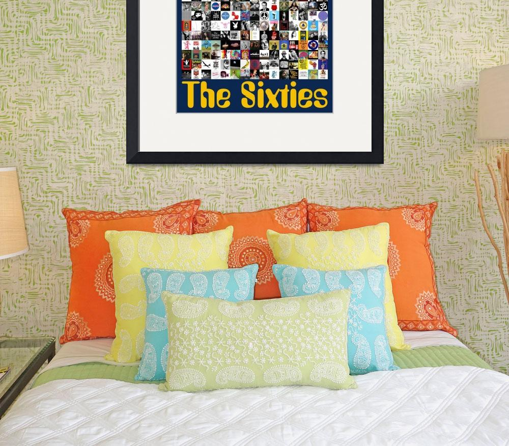 """""""The Sixties""""  (2011) by jvorzimmer"""