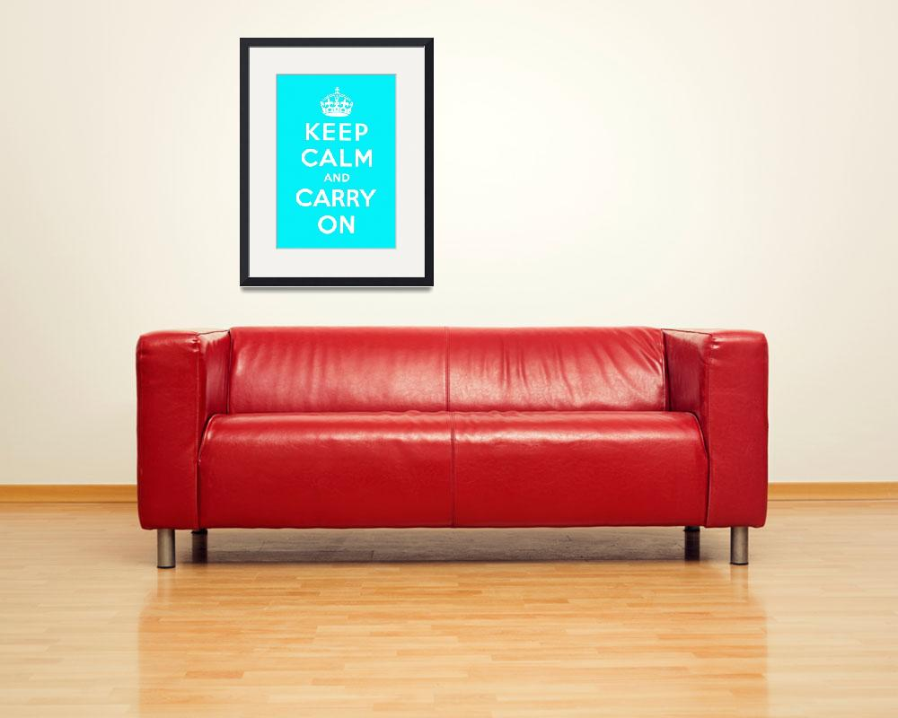"""Blue Keep Calm And Carry On&quot  by oldies"