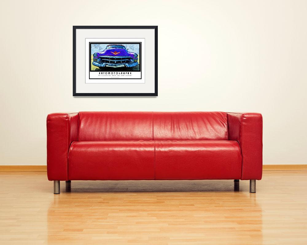 """""""1953 Cadillac Mac Daddy Caddy Poster""""  (2008) by Automotography"""