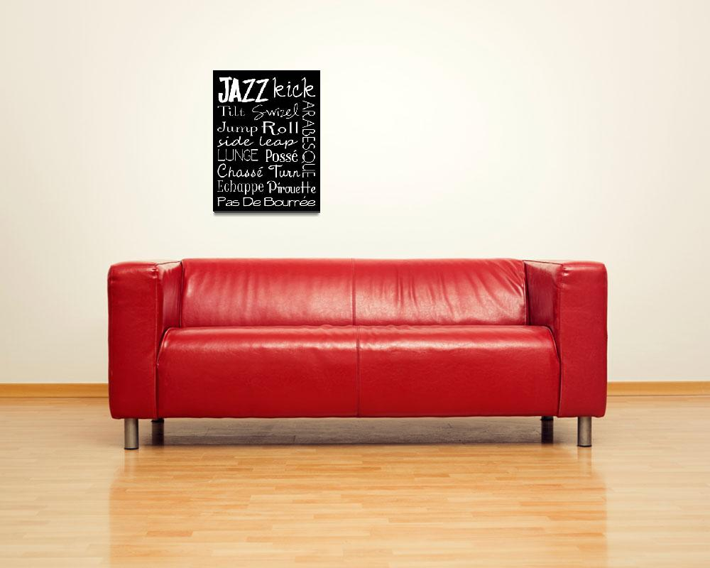 """Jazz Dance Subway Art  Poster&quot  (2012) by designsbyjaime"