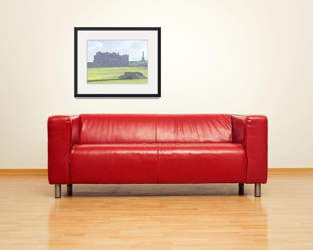 """""""Clubhouse and Bridge - St Andrews Old Course Golf&quot  (2010) by leuchars"""