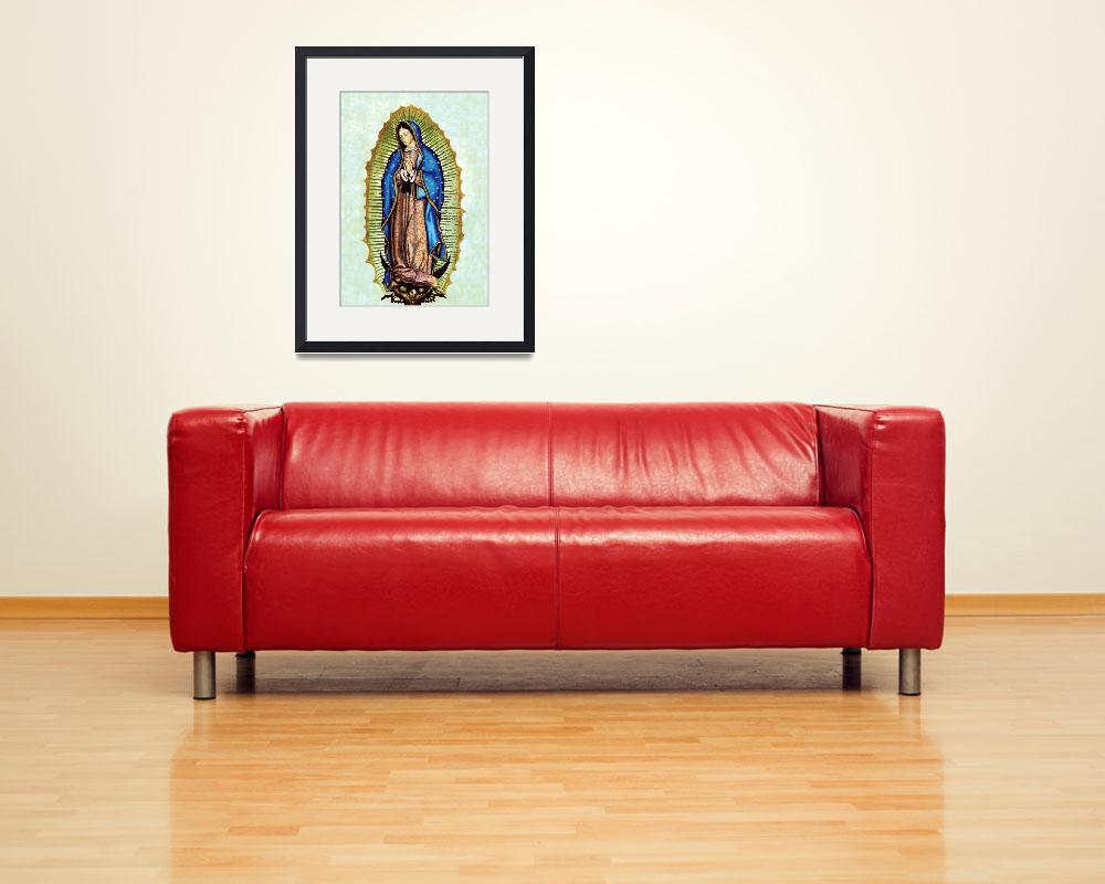 """""""Our Lady of Guadalupe&quot  (2005) by religiousprints"""