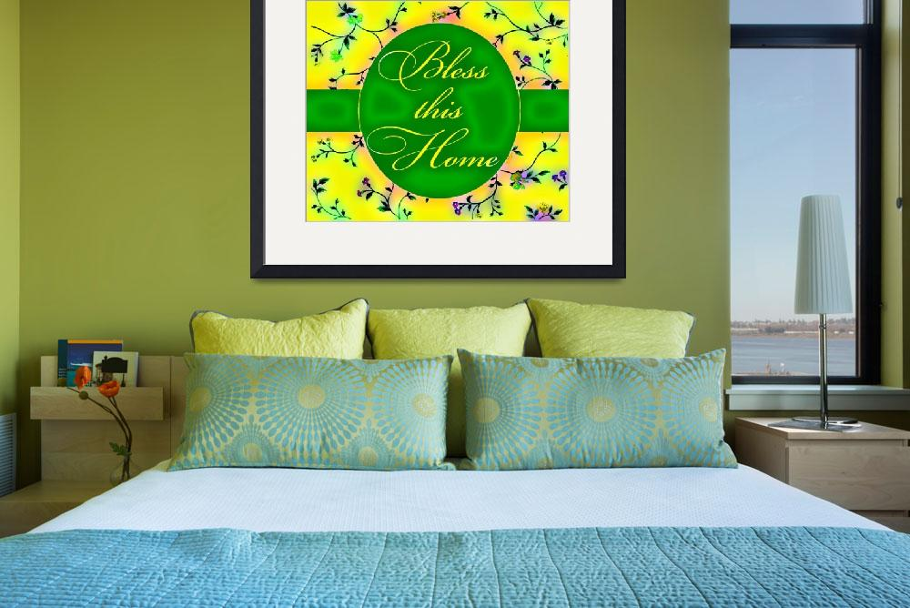 """""""bless this home vibrant green and yellow""""  by lizmix"""