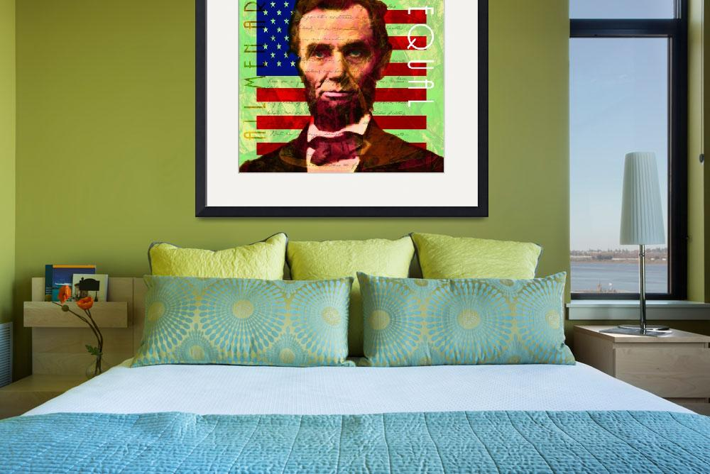 """Abraham Lincoln Gettysburg Address All Men Are Cre&quot  (2017) by wingsdomain"