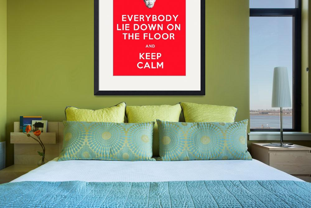 """Everybody lie down on the floor and keep calm&quot  (2012) by FeejeePress"