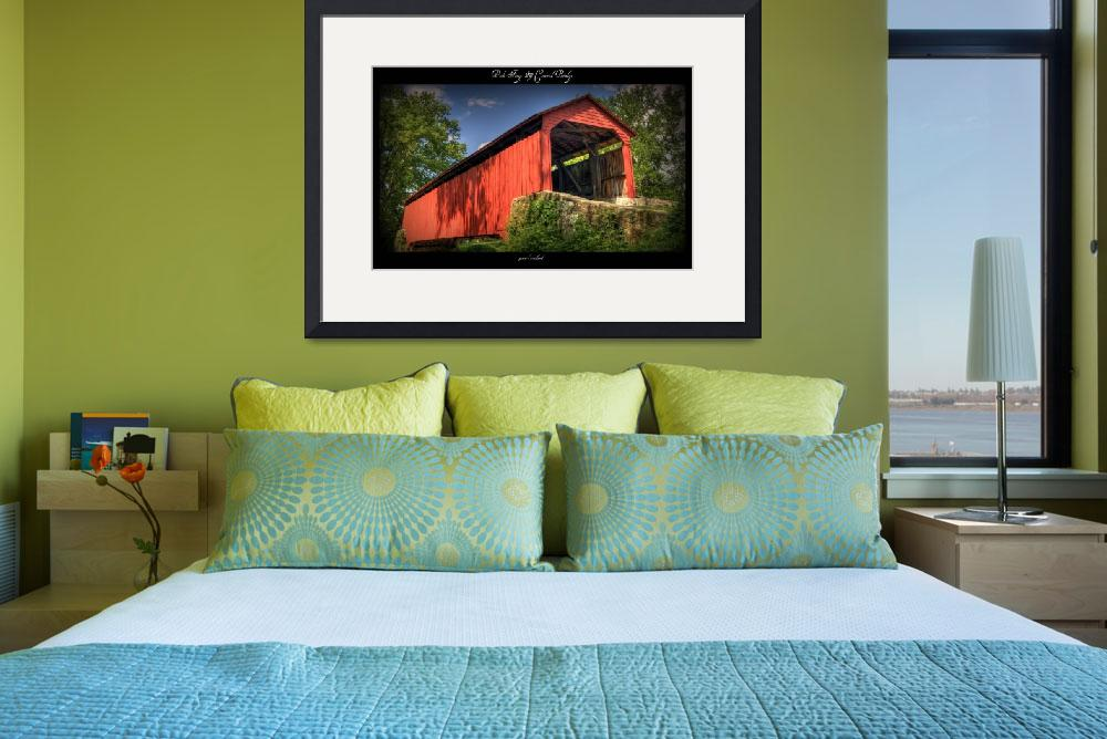 """Poole Forge Covered Bridge&quot  by jameslwoodard"