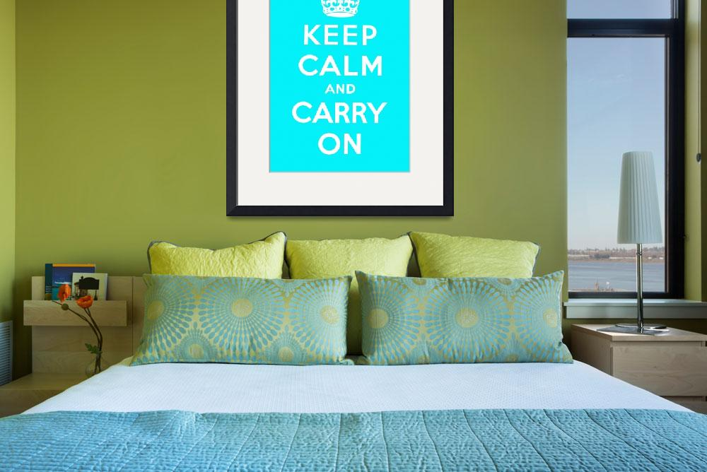 """""""Blue Keep Calm And Carry On&quot  by oldies"""