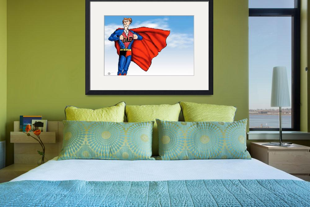 """Daddys Home Superman Dad&quot  by RubinoFineArt"