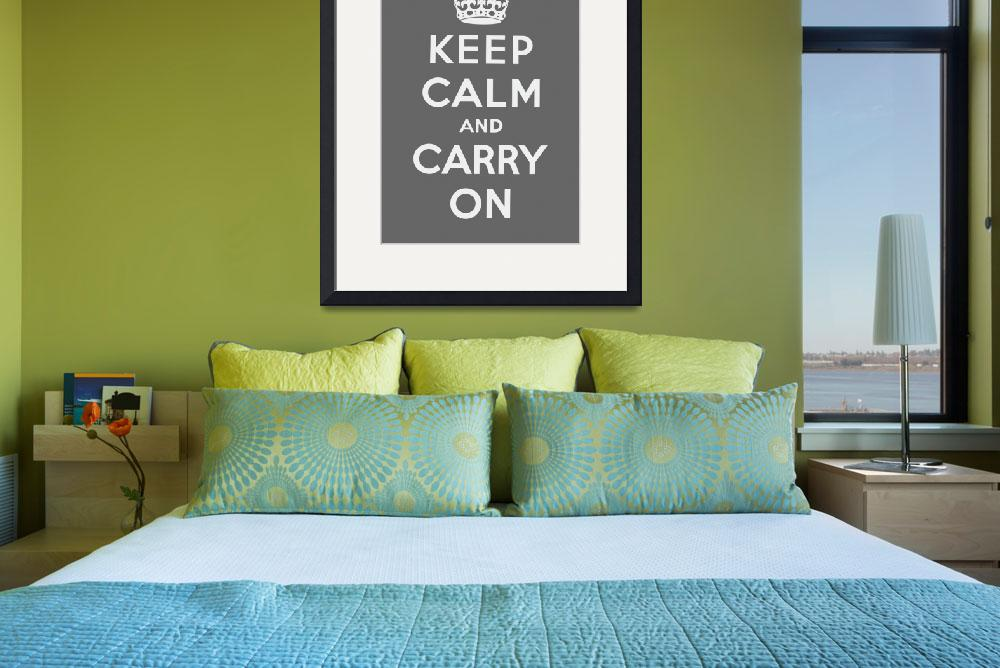 """""""Grey Keep Calm And Carry On 1&quot  by oldies"""