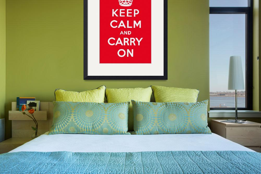 """Red Keep Calm And Carry On 3&quot  by oldies"
