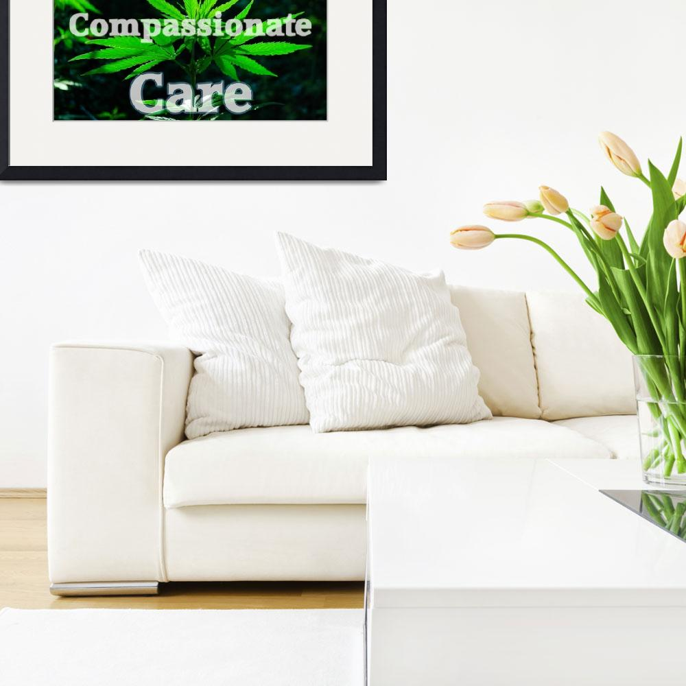 """""""Holistic Compassionate Care sign&quot  (2011) by thunder"""