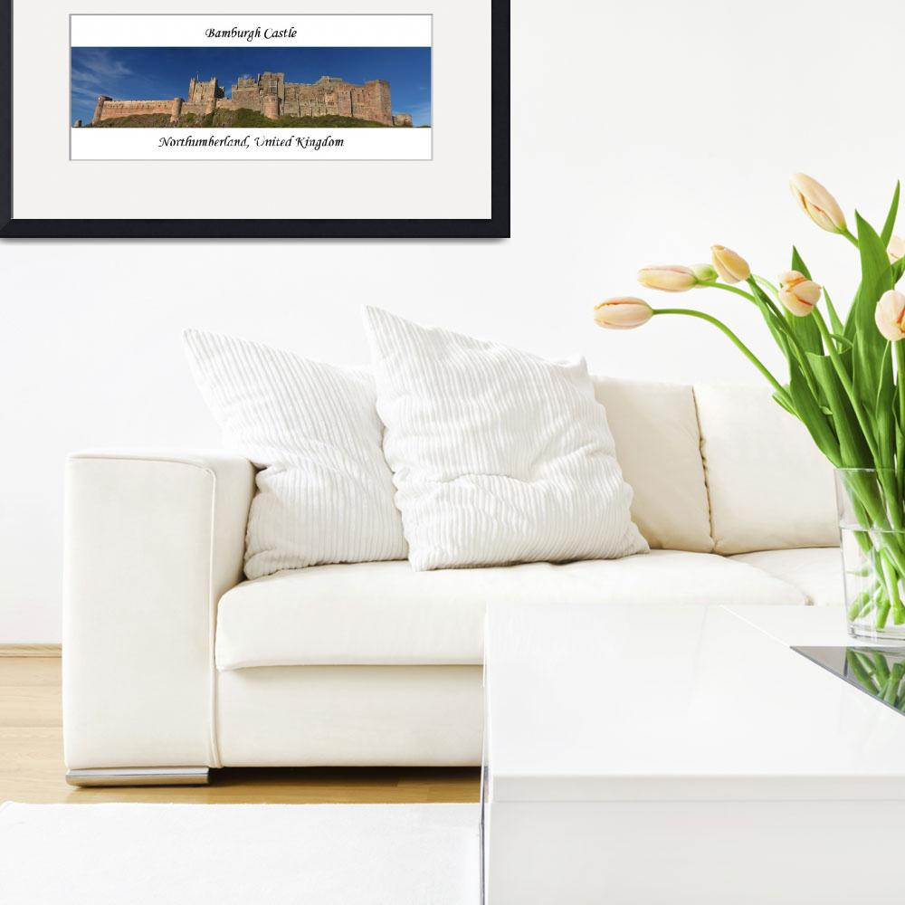 """""""Bamburgh Castle Panoramic&quot  (2007) by soa"""