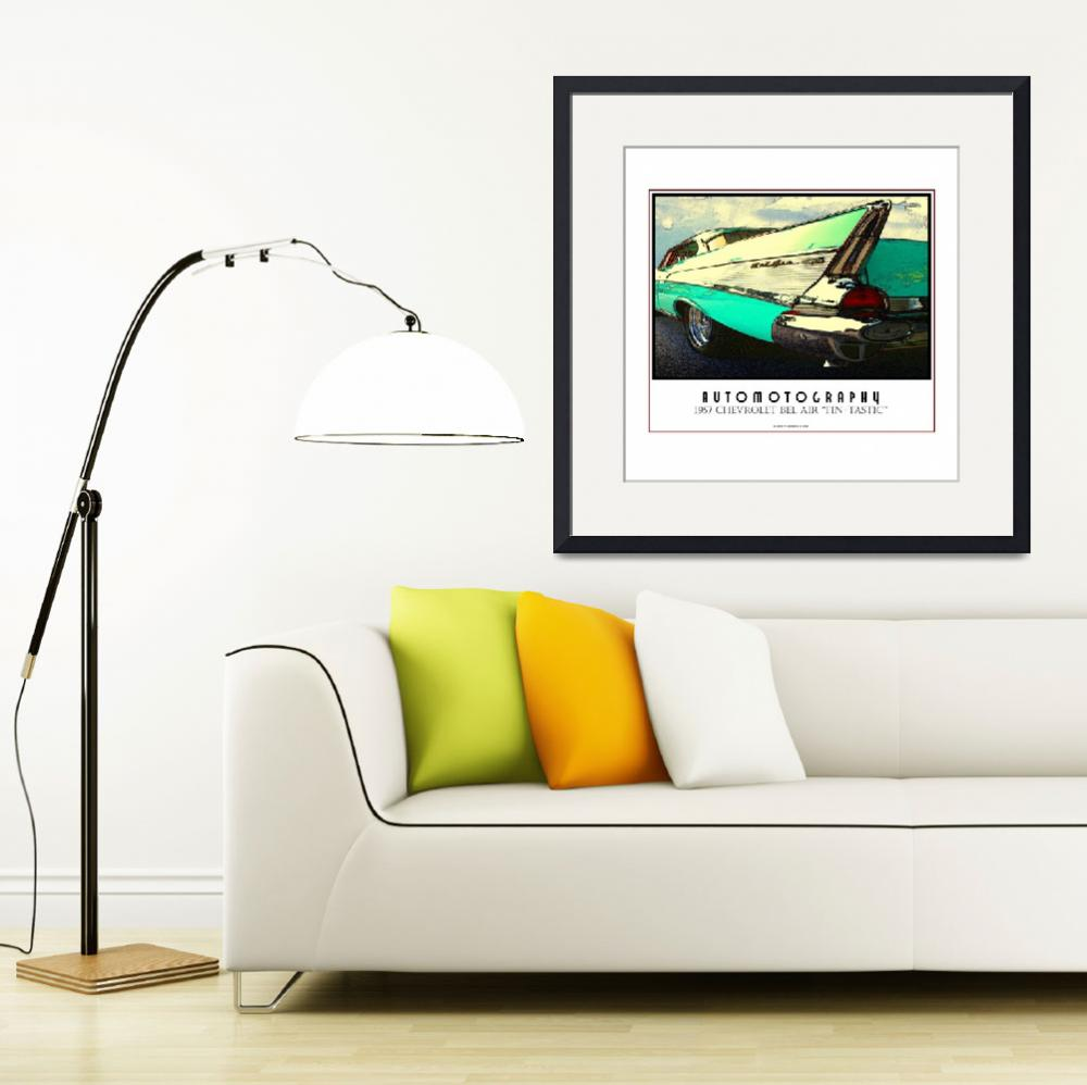 """""""1957 Chevrolet Bel Air Fin-tastic Poster""""  (2008) by Automotography"""