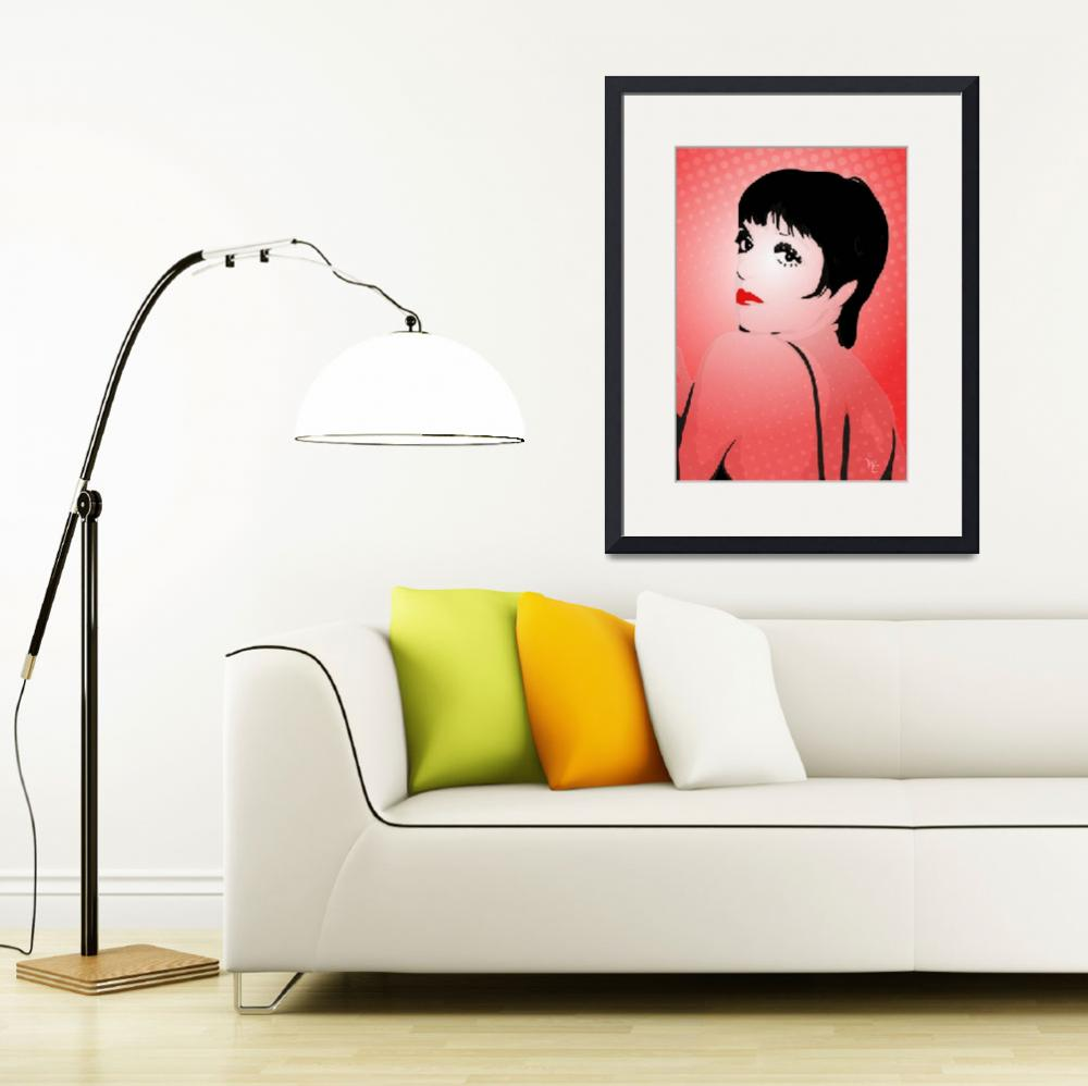 """Liza Minnelli - Liza with a Z - Pop Art&quot  (2015) by wcsmack"