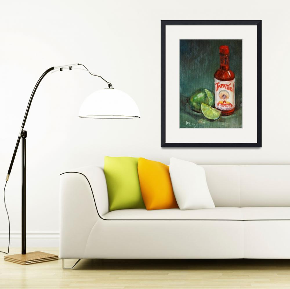 """""""Tapatio Hot Sauce&quot  (2008) by maryanncleary"""