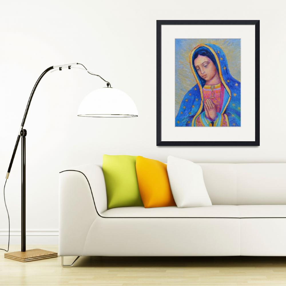"""""""Our Lady of Guadalupe Painting Virgin Mary Art""""  (2016) by Maggy"""