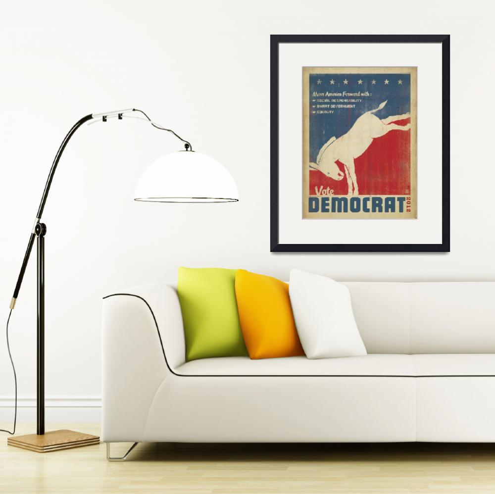 """Move America Forward, Vote Democrat - Retro Politi""  by artlicensing"
