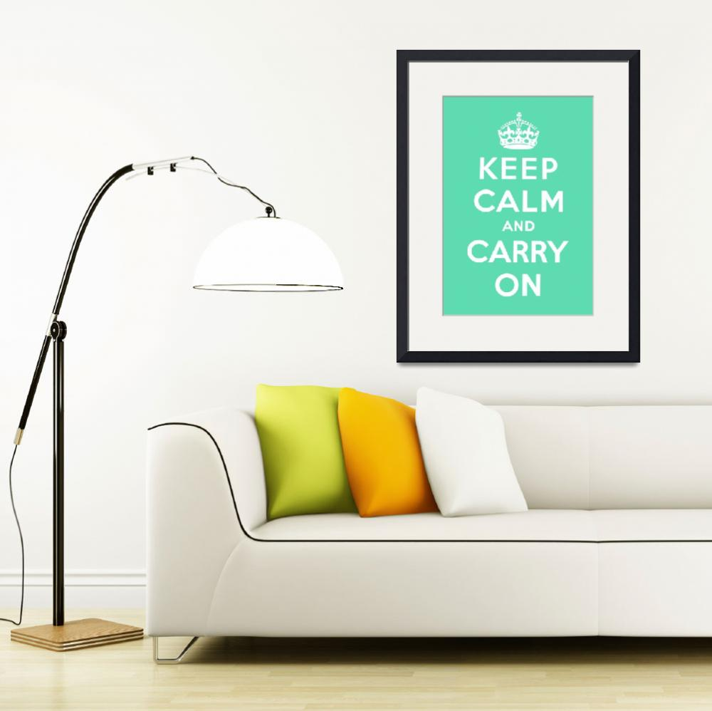 """""""Green Keep Calm And Carry On 9&quot  by oldies"""
