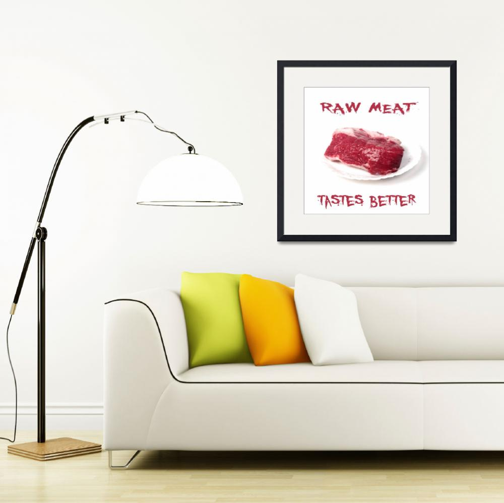 """""""Piece of raw meat&quot  (2010) by Tom_K"""