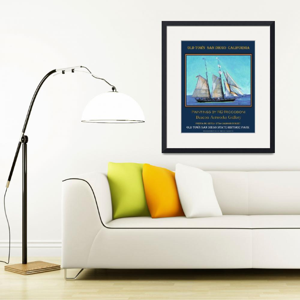 """""""Old Town San Diego Sailing Poster&quot  (2009) by RDRiccoboni"""