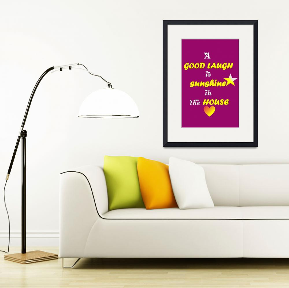 """""""Quotes - A good laugh is sunshine in the house&quot  (2016) by Sathishluvsatz"""