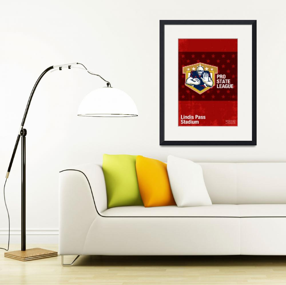 """""""American Football Pro State League Poster Art""""  (2013) by patrimonio"""