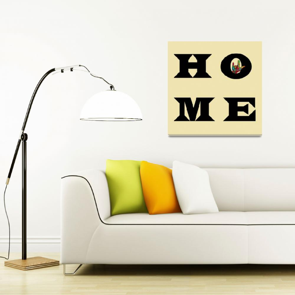 """""""ASL I LOVE YOU HOME&quot  by EloiseArt"""