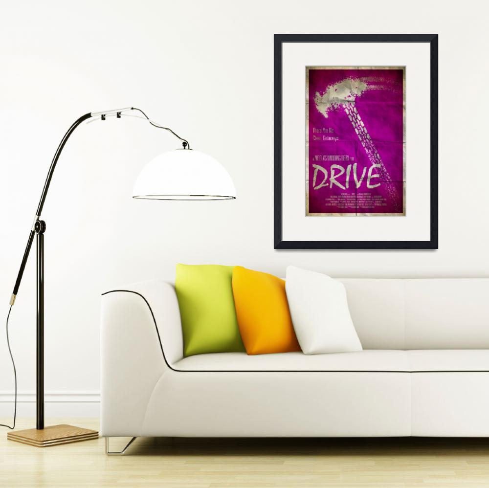 """""""Drive""""  (2013) by RyanBlackDesigns"""