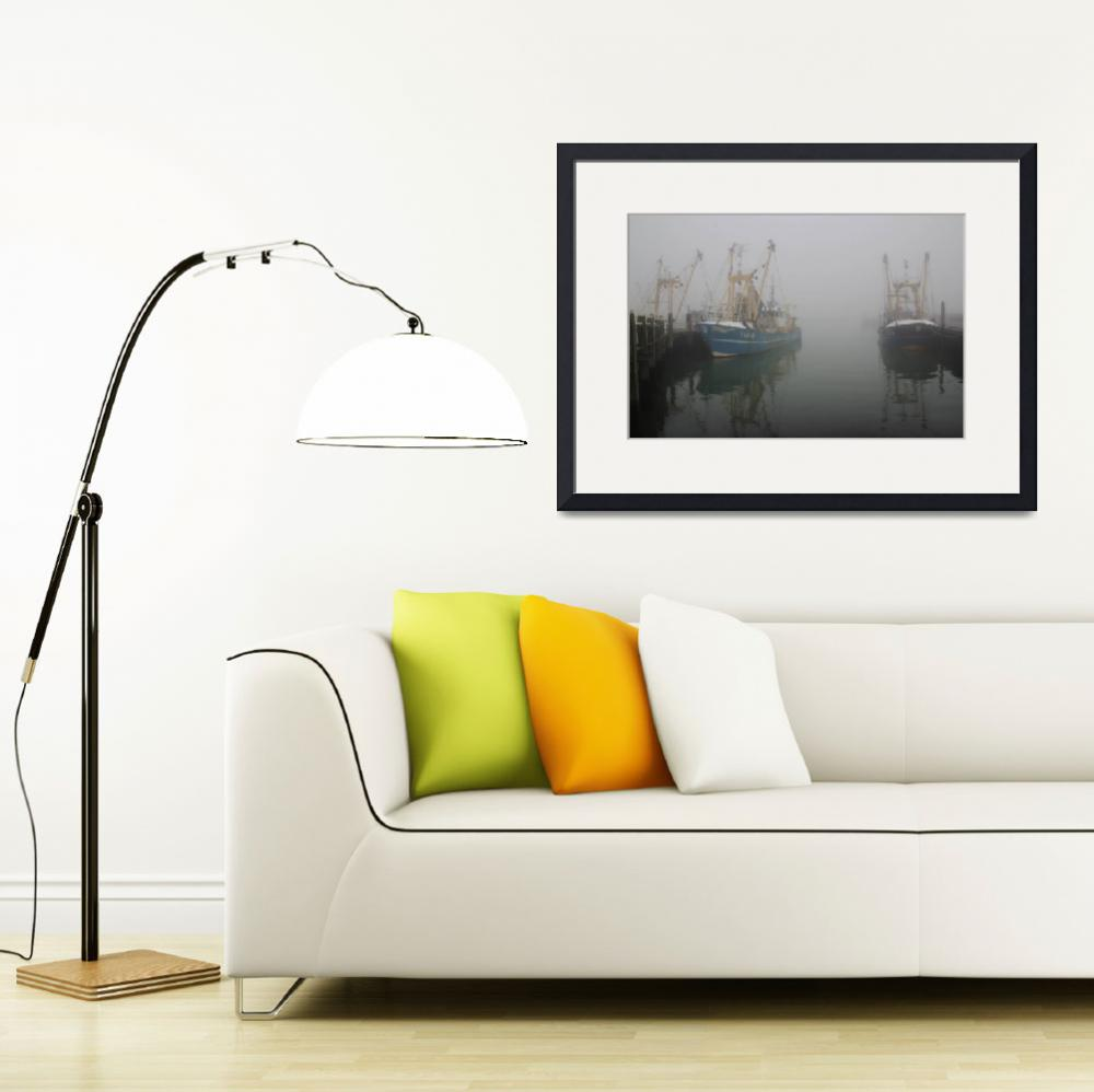 """Fishing ships in the fog&quot  (2012) by edmondholland"