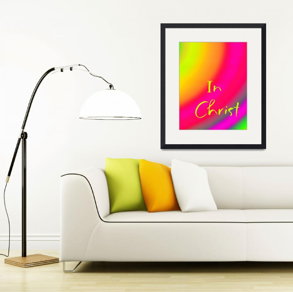 """""""In Christ 2013&quot  (2013) by schuhfly"""