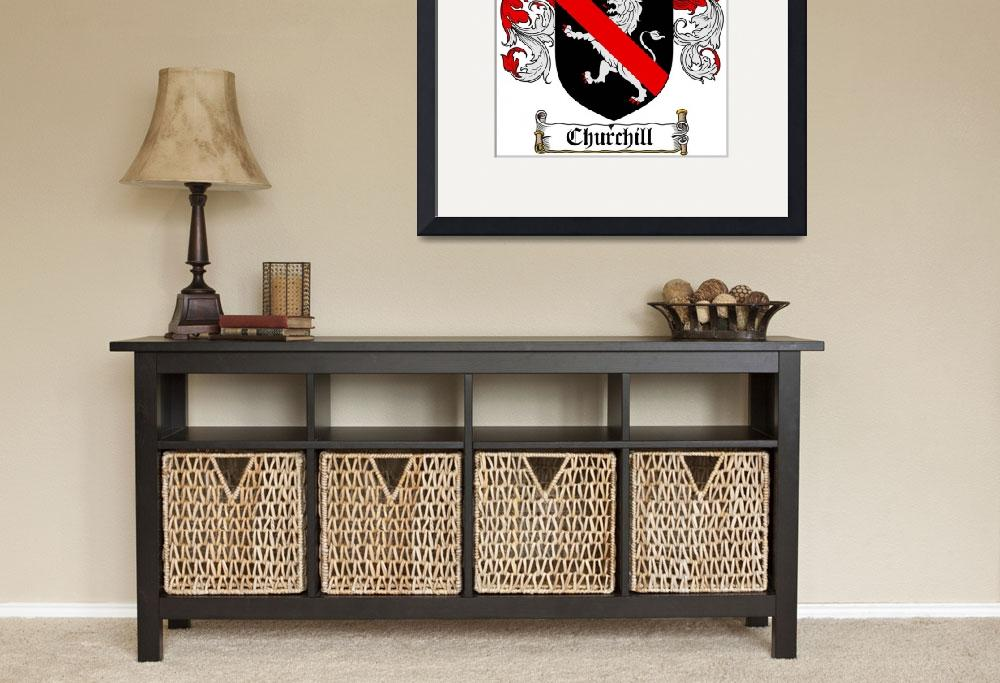 """CHURCHILL FAMILY CREST - COAT OF ARMS&quot  by coatofarms"
