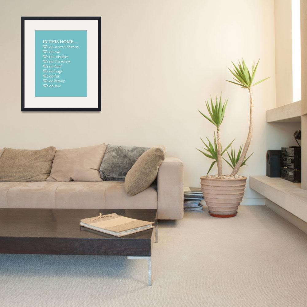 """""""In this home SWEET SAGE custom 11x14&quot  by cjprints"""