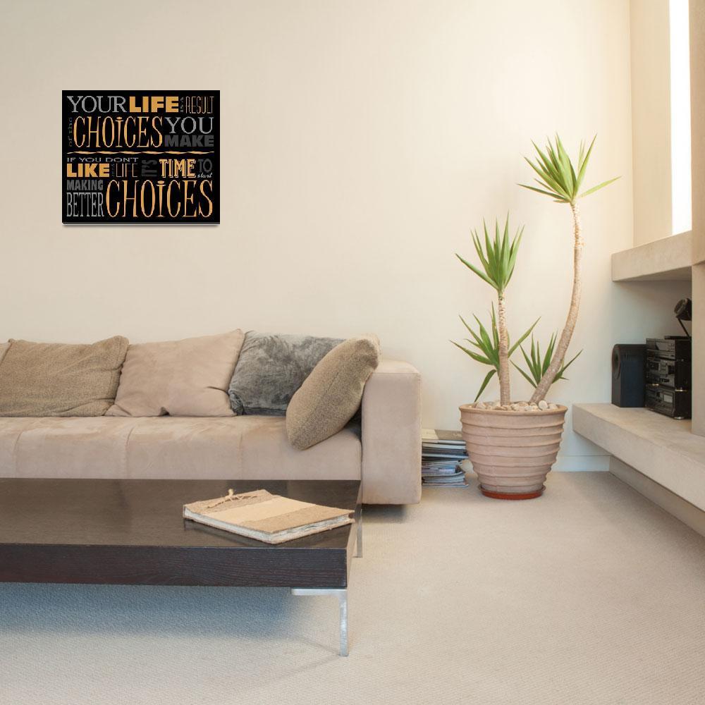 """Choices Motivational Quote Poster (Black/Orange)""  (2012) by dkocherhans"