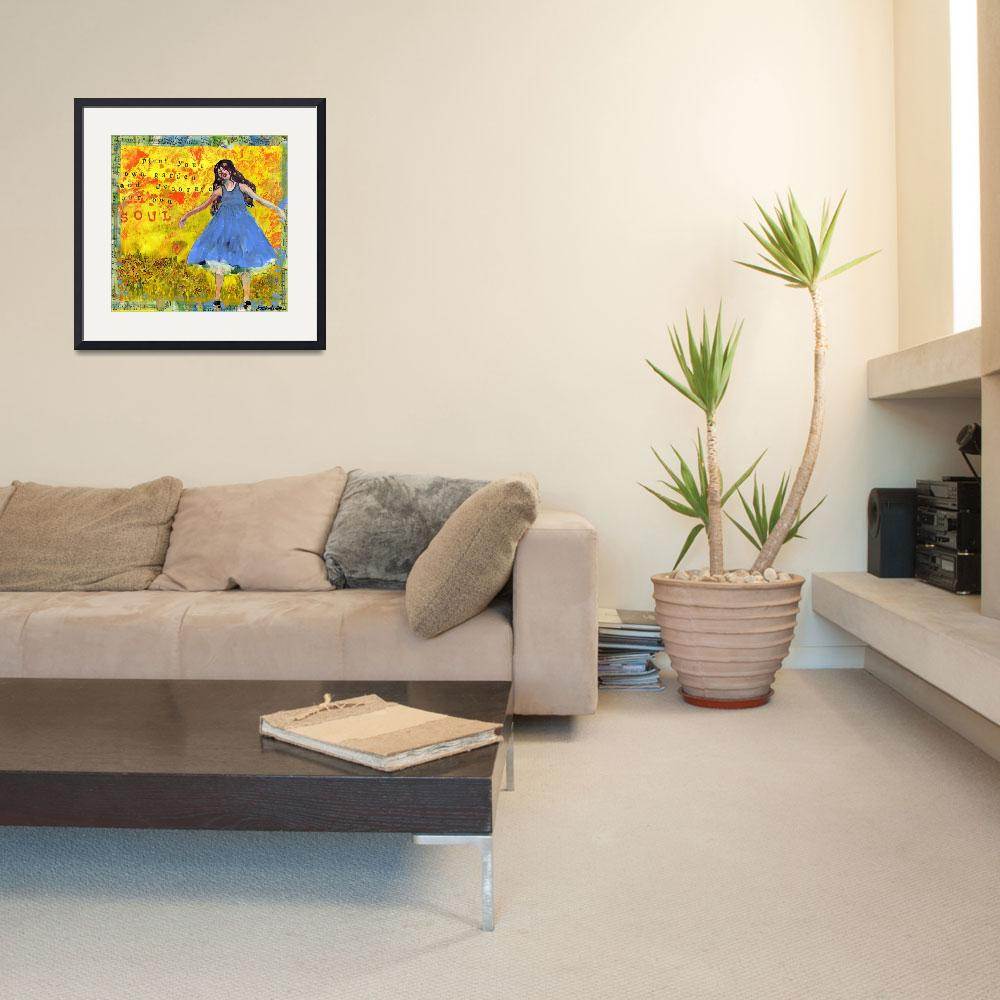"""Plant Your Own Garden, Inspirational Art Quote&quot  (2012) by schulmanart"