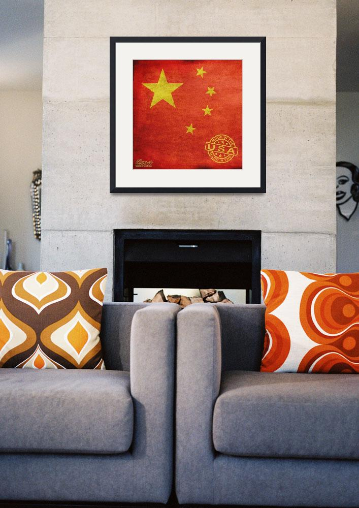 """""""China Flag Made In The Usa&quot  by RubinoFineArt"""